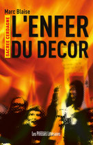 L'enfer du décor - Marc Blaise