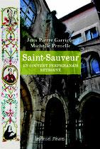 Saint-Sauveur un couvent Perpignanais retrouvé - Jean-Pierre Garrigue / Michelle Pernelle