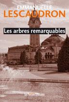 Les arbres remarquables - Emmanuelle Lescaudron