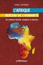 L'Afrique berceau de l'humanité - Farid Zafrane