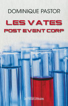 Les Vates Post Event Corp - Dominique Pastor