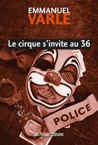Le cirque s'invite au 36 - Emmanuel Varle
