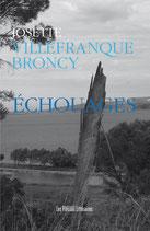 Echouages - Josette Villefranque-Broncy