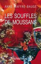 Les souffles de Moussans - Anne Maffre-Baugé