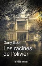 Les racines de l'olivier - Dany Geer