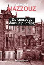 Du couscous dans le pudding - Yamina Mazzouz