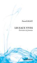Les eaux vives - Pascal Graff