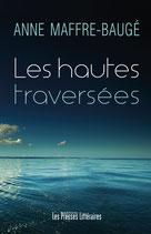 Les hautes traversées - Anne Maffre-Baugé