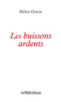 Les buissons ardents - Hélios Gracia