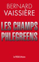 Les champs Phlégréens - Bernard Vaissière