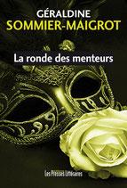 La ronde des menteurs - Géraldine Sommier-Maigrot