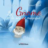 Le Gnome et la source magique - Mickaël Zerrougui / Noémie Ciborek