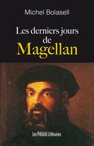 Les derniers jours de Magellan - Michel Bolasell