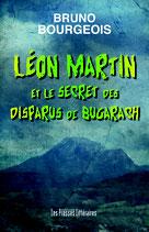 Léon Martin et le secret des disparus de Bugarach - Bruno Bourgeois