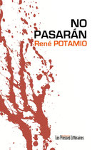 No pasaràn - René Potamio