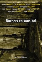 Bûchers en sous-sol - Collectif de dix auteurs