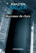 Morceaux de choix - Sébastien Arger