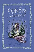 Les contes de la Marinade - Jean-Marie Calvet