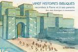 Vingt histoires bibliques racontées à Pierre et à ses parents - Gérard Leroy