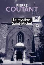Le mystère Saint-Michel - Pierre Coutant