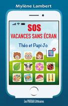 SOS vacances sans écran - Mylène Lambert