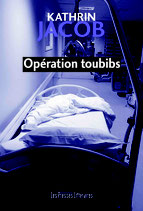 Opération toubibs - Kathrin Jacob