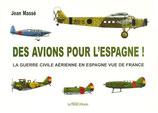Des avions pour l'Espagne ! - Jean Massé