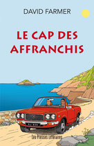 Le cap des affranchis - David Farmer