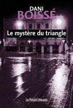 Le mystère du triangle - Dani Boissé