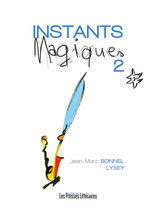 Instants magiques 2 - Jean-Marc Bonnel - Lysey