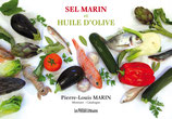 Sel marin et huile d'olive - Pierre-Louis Marin
