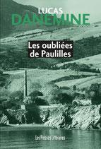 Les oubliées de Paulilles - Lucas Danemine