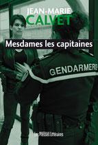 Mesdames les capitaines - Jean-Marie Calvet