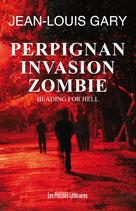 Perpignan invasion zombie - Jean-Louis Gary