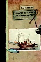 """L'épopée du lamparo en Catalogne du Nord """"Frescumada"""" - Jean-Paul Martin"""