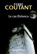 Le cas Delonca - Pierre Coutant