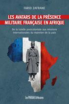Les avatars de la présence militaire française en Afrique - Farid Zafrane