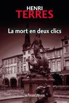 La mort en deux clics - Henri Terrès