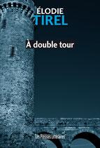 A double tour - Elodie Tirel