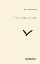 Vox viatores quaerit - Jean-François Agostini