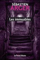 Les immuables - Sébastien Arger