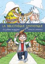 La bibliothèque fantastique - François Lamuraille