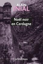 Noël noir en Cerdagne - Alain Inial