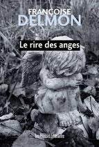 Le rire des anges - Françoise Delmon