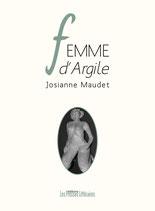 Femme d'Argile - Josianne Maudet