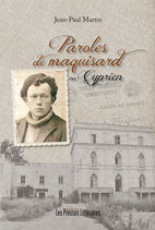 Paroles de maquisard ou Cyprien - Jean-Paul Martin