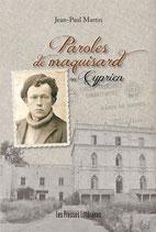 Paroles de maquisard ou Cyprien - Jean-Paul Martin