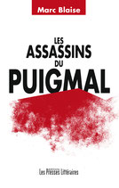 Les assassins du Puigmal - Marc Blaise