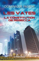 Les Vates la construction de Rebecca - Dominique Pastor