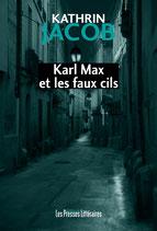 Karl Max et les faux cils - Kathrin Jacob